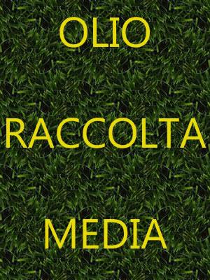 Olio raccolta media